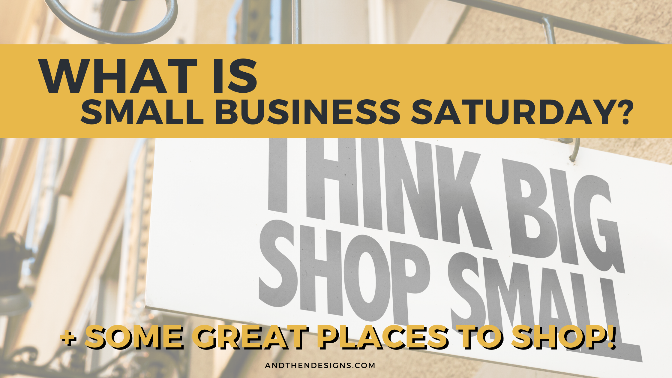 What is Small Business Saturday [Plus Some Great Places to Shop!]